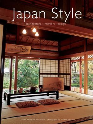 Japan Style: Architecture Interiors Design - Tada, Kimie, and Murata, Noboru, and Mehta, Geeta