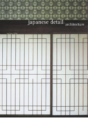 Japanese Detail: Architecture - Hibi, Sadao