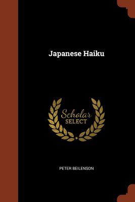 Japanese Haiku - Beilenson, Peter