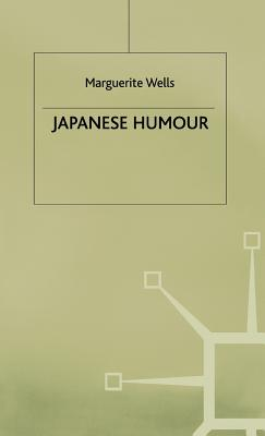 Japanese Humour - Wells, M.