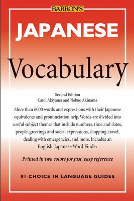 Japanese Vocabulary - Akiyama, Carol, and Akiyama, Nobuo