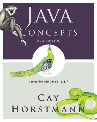 Java Concepts - Horstmann, Cay S