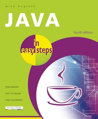 Java in Easy Steps - McGrath, Mike