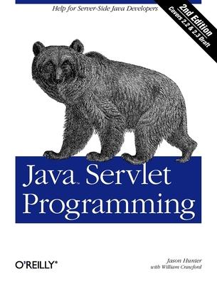 Java Servlet Programming - Hunter, Jason, and Crawford, William