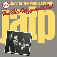 Jazz at the Philharmonic: The Ella Fitzgerald Set - Ella Fitzgerald