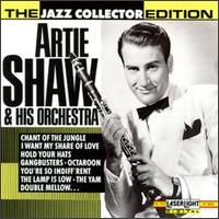 Jazz Collector Edition: Artie Shaw and His Orchestra - Artie Shaw & His Orchestra