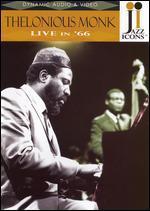 Jazz Icons: Thelonius Monk - Live in '66