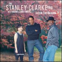 Jazz in the Garden - The Stanley Clarke Trio