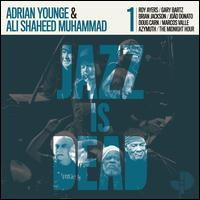 Jazz Is Dead 001 - Adrian Younge/Ali Shaheed Muhammad
