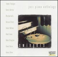 Jazz Piano Anthology: Swingers - Various Artists
