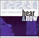 Jazz Vocalists: Hear and Now