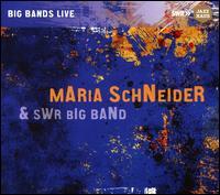 Jazz Works & Arrangements - Maria Schneider / The SWR Big Band