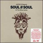 Jazzie B Presents: Soul II Soul at the Africa Centre
