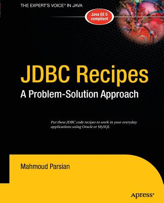JDBC Recipes: A Problem-Solution Approach - Parsian, Mahmoud