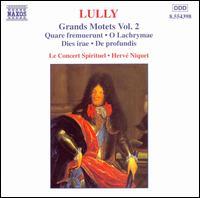 Jean-Baptiste Lully: Grand Motets, Vol. 2 - Le Concert Spirituel Orchestra & Chorus; Le Concert Spirituel Orchestra; Hervé Niquet (conductor)