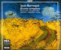 Jean Barraque: Oeuvres complètes - Bernhard Zachhuber (clarinet); Charlie Fischer (percussion); Christina Ascher (vocals); Claudia Barainsky (vocals);...
