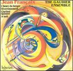 Jean Francaix: L'heure du berger; Divertissement; Clarinet Quintet; A huit