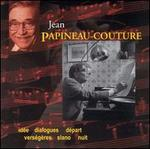 Jean Papineau-Couture / Various