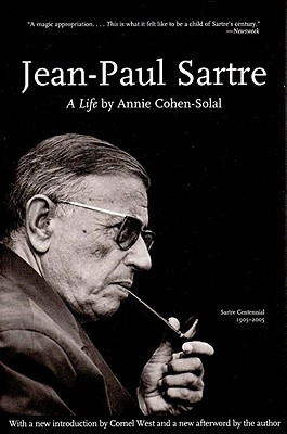 Jean-Paul Sartre: A Life - Cohen-Solal, Annie, and Cancogni, Anna (Editor), and MacAfee, Norman (Editor)