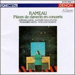 Jean Philippe Rameau: Pi�ces de Clavecin en concerts
