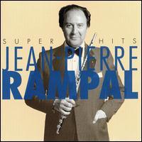 Jean-Pierre Rampal: Super Hits - Alexandre Lagoya (guitar); Claude Bolling (piano); Daniel Humair (drums); Guy Pedersen (bass); Jean-Pierre Rampal (flute);...