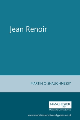 Jean Renoir - O'Shaughnessy, Martin
