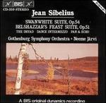 Jean Sibelius: Swanwhite Suite, Op. 54; Belshazzar's Feast Suite, Op. 51