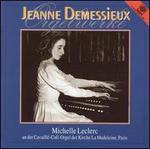 Jeanne Demessieux: Orgelwerke