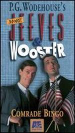 Jeeves & Wooster: Comrade Bingo