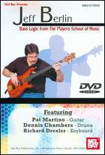 Jeff Berlin: Bass Logic from The Players School of Music