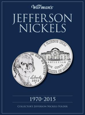 Jefferson Nickels 1970-2015: Collector's Jefferson Nickels Folder - Warman's