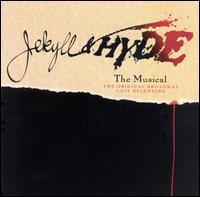 Jekyll & Hyde [Original Broadway Cast] - Original Broadway Cast