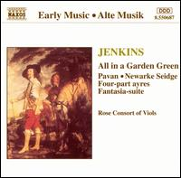Jenkins: All in a Garden Green - Rose Consort of Viols