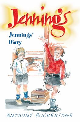 Jennings' Diary - Buckeridge, Anthony