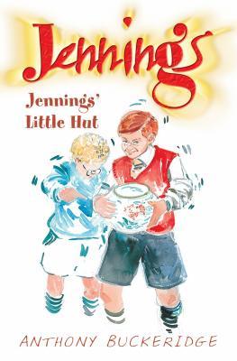 Jennings' Little Hut - Buckeridge, Anthony