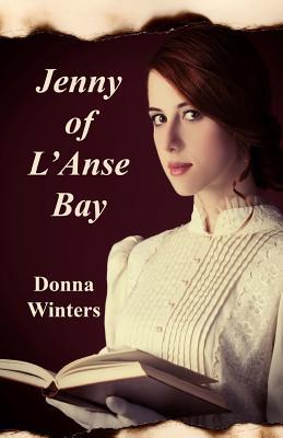 Jenny of L'Anse Bay - Winters, Donna