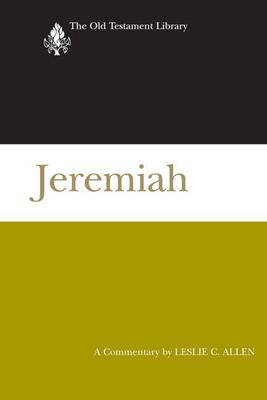 Jeremiah: A Commentary - Allen, Leslie C