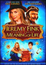 Jeremy Fink and the Meaning of Life - Tamar Halpern