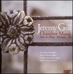 Jeremy Gill: Chamber Music