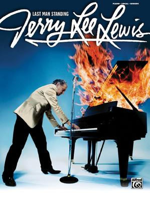 Jerry Lee Lewis: Last Man Standing - Lewis, Jerry Lee