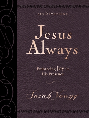 Jesus Always Large Deluxe: Embracing Joy in His Presence - Young, Sarah