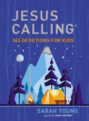 Jesus Calling: 365 Devotions for Kids - Young, Sarah, and Fortner, Tama