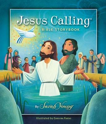 Jesus Calling Bible Storybook - Young, Sarah