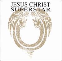 Jesus Christ Superstar [MCA Original Cast Recording] - Andrew Lloyd Webber