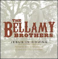 Jesus Is Coming - The Bellamy Brothers