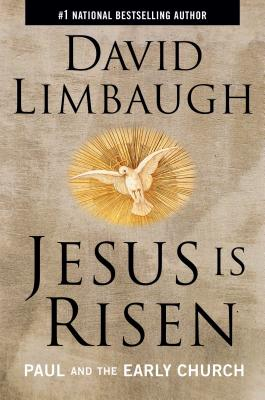 Jesus Is Risen: Paul and the Early Church - Limbaugh, David