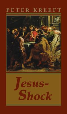 Jesus-Shock - Kreeft, Peter