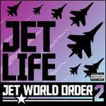 Jet World Order, Vol. 2