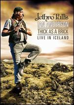 Jethro Tull's Ian Anderson: Thick as a Brick - Live in Iceland