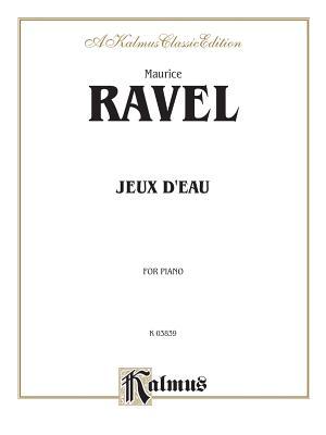 Jeux D'Eau - Ravel, Maurice (Composer)